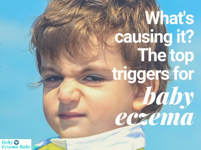 Top Eczema Triggers Baby Eczema | Itchy Eczema Baby